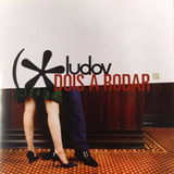 Ludov Dois A Rodar[cd Novo De Fabrica]